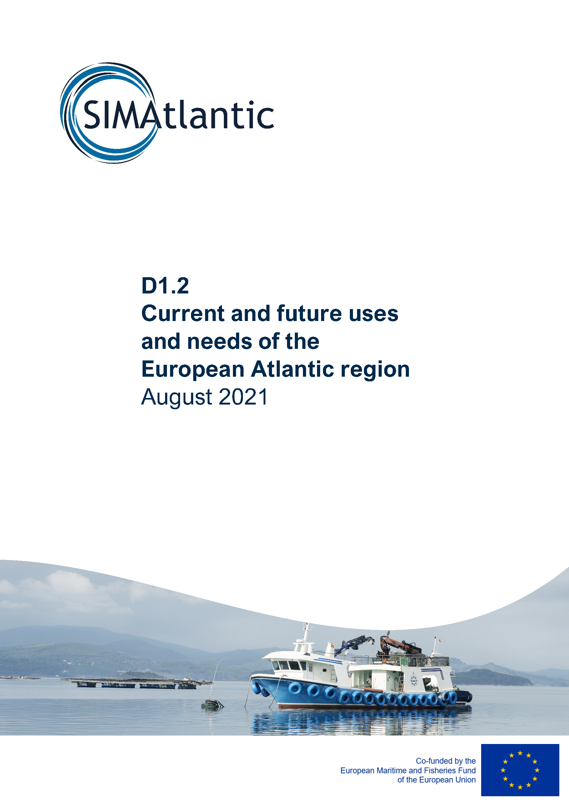 D1.2 Current and future uses and needs of the European Atlantic region